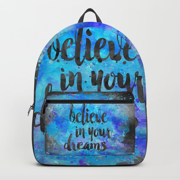 Believe in your Dreams inspirational watercolor typography Backpack