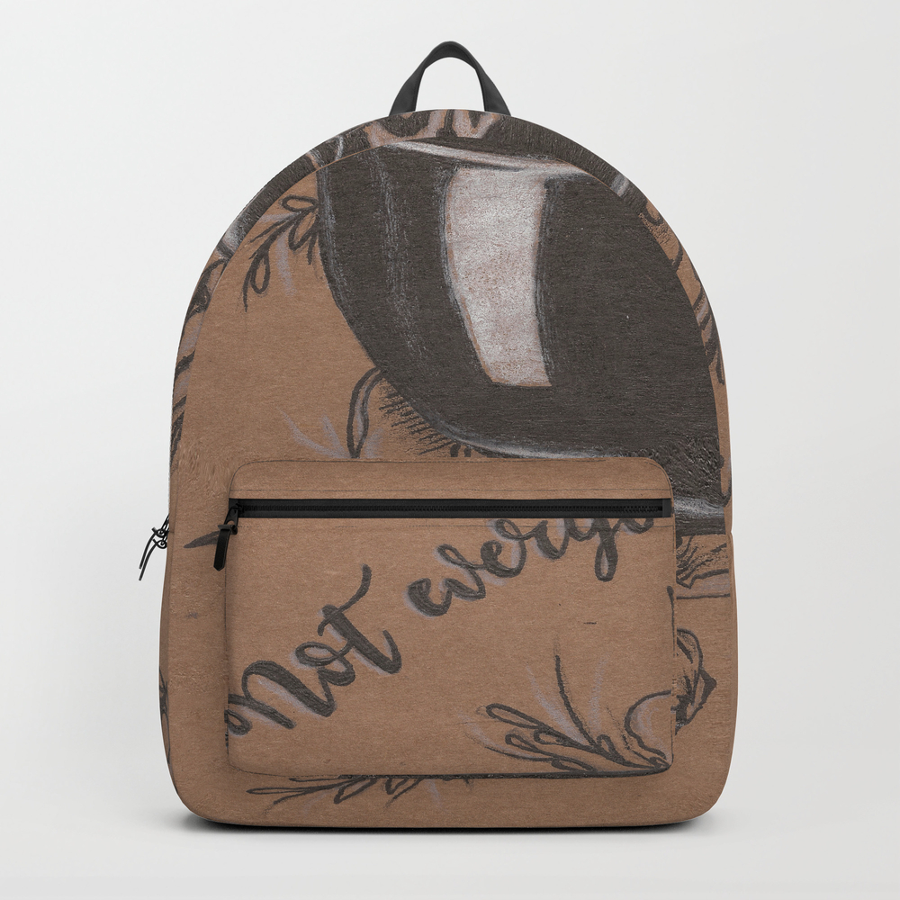 Not Everyone's Cup Of Tea Backpack by Jadepowelljones BKP7893902