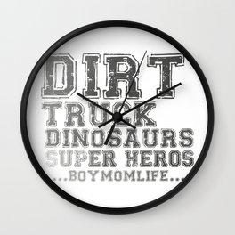 Boy Mom Life Dirt Dinosaurs Funny Mom Gift Wall Clock