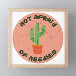Not afraid of needles Framed Mini Art Print