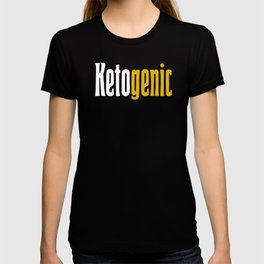 Ketogenic, Keto Life Diet, Ketosis, Fitness Humor, World Health, Living the Ketogenic Diet T-shirt