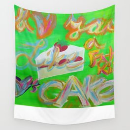 I Love You Like a Fat Kid Loves Cake Wall Tapestry