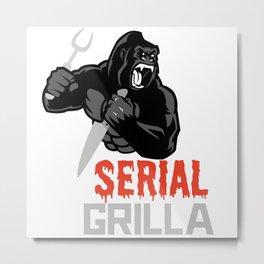 Serial Grilla  Metal Print