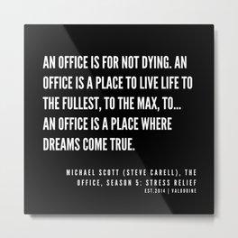 2  | Office Quote Series  | 190611 Metal Print