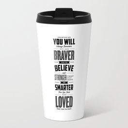 You Are Braver Than You Believe black-white typography poster childrens room nursery wall home decor Travel Mug