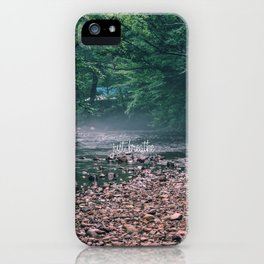 just breathe #3 iPhone Case