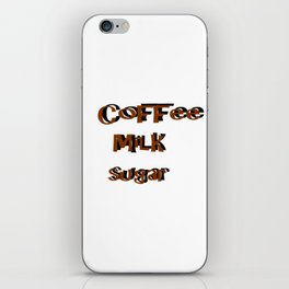 coffee Milk Sugar iPhone Skin