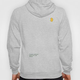 A small, small seed grows into a tall, tall tree. Hoody