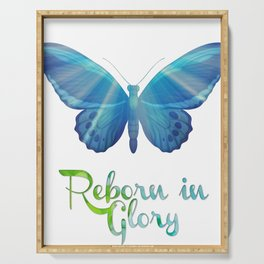 Reborn in Glory Serving Tray