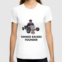 rushmore T-shirts featuring YANKEE RACERS FOUNDER (Rushmore, 1998) by Tom Ralston