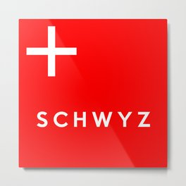 Schwyz region switzerland country flag name text swiss Metal Print