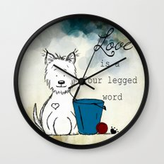 Love is a Four Legged Word ~ Westie ~ West Highland White Terrier Wall Clock