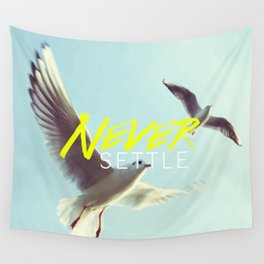 Never Settle Wall Tapestry