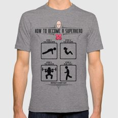 How to become a superhero MEDIUM Mens Fitted Tee Tri-Grey