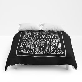 OVER THE MOUNTAINS (BW) Comforters