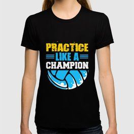 Volleyball Players Practice Champion Ball Team Set T-shirt
