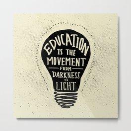 Education: Darkness to Light Metal Print