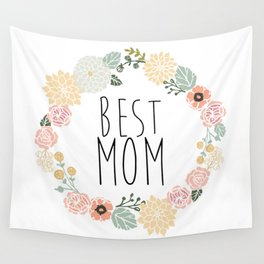 Best Mom Wall Tapestry