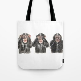 Hear No Evil, See No Evil, Speak No Evil Tote Bag
