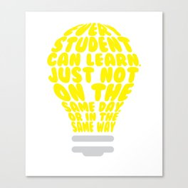 Every Student Can Learn Uplifting Teaching Learning T-shirt Canvas Print