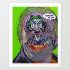 Ha Ha Ha Ha Ha! The Joker! Art Print