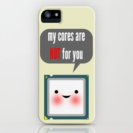 Cute blushing CPU My cores are hot for you iPhone Case
