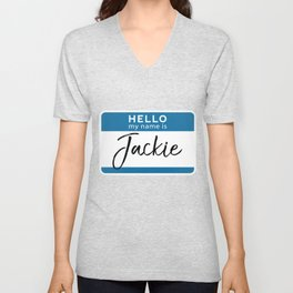 Jackie Personalized Name Tag Woman Girl First Last Name Birthday Unisex V-Neck