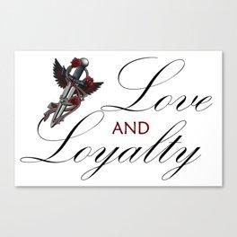 Love & Loyalty Canvas Print