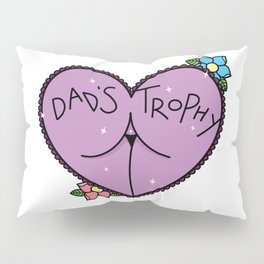 Dad's Trophy Pillow Sham