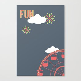 What Are We For: Fun Canvas Print