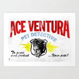 Ace: Pet Detective Art Print