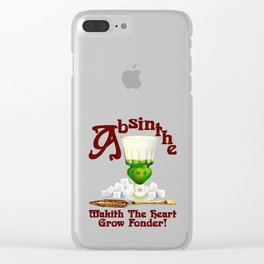 """Absinthe Makith The Heart Grow Fonder!"" #2 Clear iPhone Case"