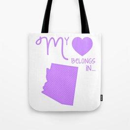 My Heart Belongs in Arizona Tote Bag