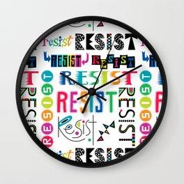Resist them 3 Wall Clock