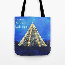 Love. Piece. Believe. Tote Bag