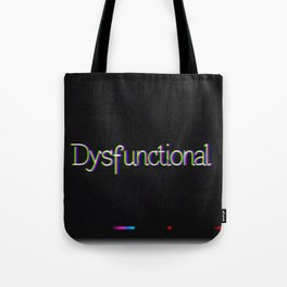 Dysfunctional Tote Bag