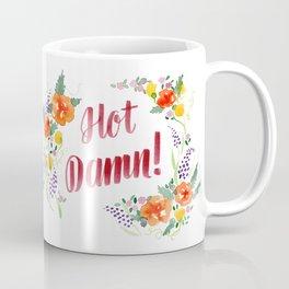 Hot Damn! Coffee Mug