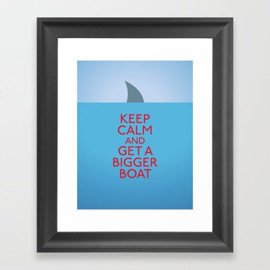 Get a bigger boat Framed Art Print