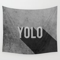 yolo Wall Tapestries featuring YOLO by Barbo's Art