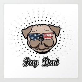 USA Pug Dad cool Dog Stars and Stripes Art Print