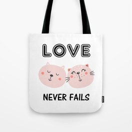 Love Never Fails Two Cats Tote Bag