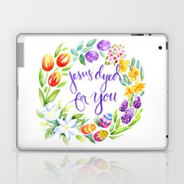Jesus Dyed for You Laptop & iPad Skin
