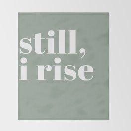 still I rise XV Throw Blanket