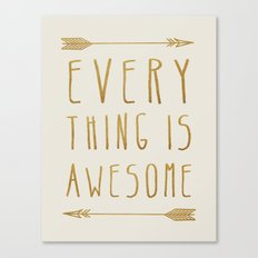 Everything is Awesome (beige edition) Canvas Print