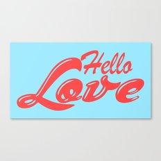 Hello, love | Typography Canvas Print