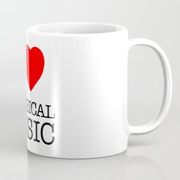 I Love Classical Music Coffee Mug