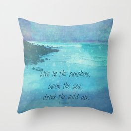 Sunshine quote sea Emerson inspirational Throw Pillow