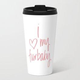 I Heart My Furbaby Travel Mug