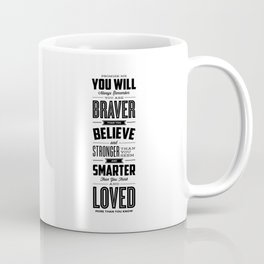 You Are Braver Than You Believe black-white typography poster childrens room nursery wall home decor Coffee Mug