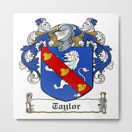 Family Crest - Taylor - Coat of Arms Metal Print